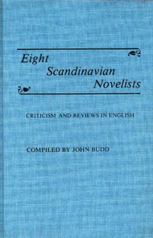 Eight Scandinavian Novelists av John M. Budd (Innbundet)