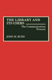 Library and Its Users av John M. Budd (Innbundet)