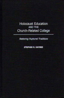 Holocaust Education and the Church-Related College av Stephen R. Haynes (Innbundet)
