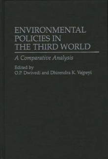 Environmental Policies in the Third World av O. P. Dwivedi og Dhirendra K. Vajpeyi (Innbundet)