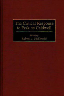 The Critical Response to Erskine Caldwell av Robert L. McDonald (Innbundet)
