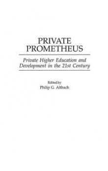 Private Prometheus av Philip G. Altbach (Innbundet)