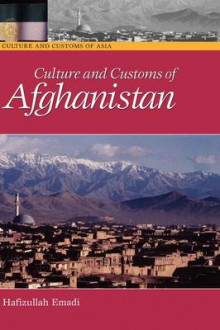 Culture and Customs of Afghanistan av Hafizullah Emadi (Innbundet)