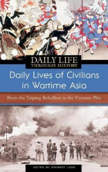 Daily Lives of Civilians in Wartime Asia av Stewart Lone (Innbundet)