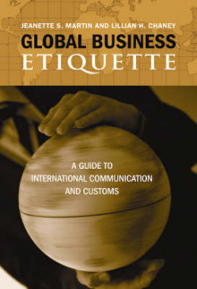 Global Business Etiquette av Jeanette S. Martin og Lillian H. Chaney (Heftet)