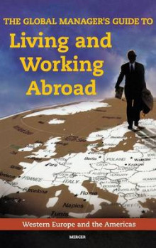 The Global Manager's Guide to Living and Working Abroad av Mercer (Innbundet)