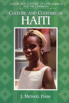 Culture and Customs of Haiti av J. Michael Dash (Heftet)