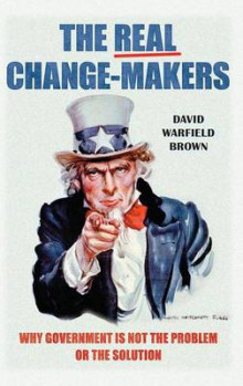 The Real Change-Makers av David Warfield Brown (Innbundet)