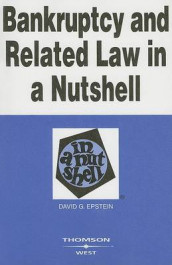 Bankruptcy and Related Law in a Nutshell av David G Epstein (Heftet)