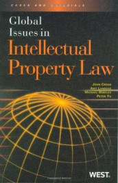Global Issues in Intellectual Property Law av John T. Cross, Amy Landers, Michael Mireles og Peter Yu (Heftet)