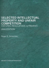 Selected Intellectual Property and Unfair Competition av Roger E Schechter (Heftet)