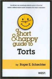 A Short & Happy Guide to Torts av Roger Schechter (Heftet)