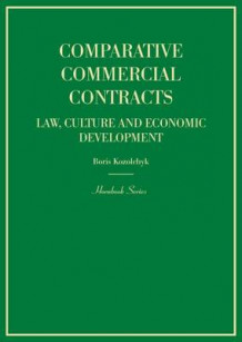 Comparative Commercial Contracts av Boris Kozolchyk (Innbundet)
