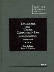 Trademark and Unfair Competition Law av Peter Maggs og Roger Schechter (Innbundet)