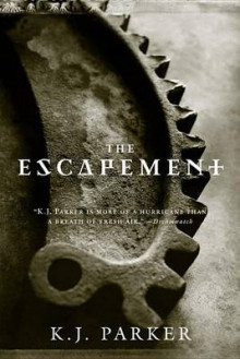 The Escapement av K. J. Parker (Heftet)