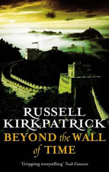 Beyond the Wall of Time av Russell Kirkpatrick (Heftet)