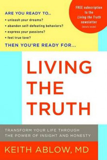 Living the Truth av Keith Russell Ablow (Heftet)