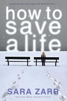 How to Save a Life av Sara Zarr (Heftet)