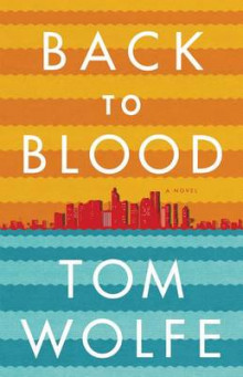 Back to Blood av Tom Wolfe (Innbundet)