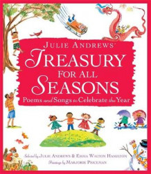 Julie Andrews' Treasury for All Seasons av Julie Andrews og Emma Walton Hamilton (Innbundet)