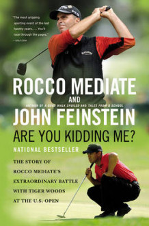 Are You Kidding Me? av Rocco Mediate og John Feinstein (Heftet)