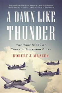 A Dawn Like Thunder av Robert J Mrazek (Heftet)