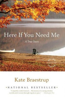 Here If You Need Me av Kate Braestrup (Heftet)