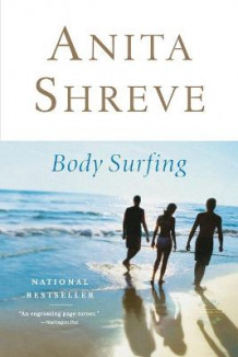 Body Surfing av Anita Shreve (Heftet)