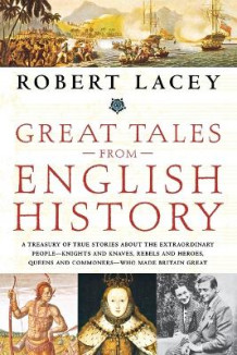 Great Tales from English History av Lacey (Heftet)