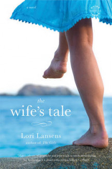 The Wife's Tale av Lori Lansens (Heftet)