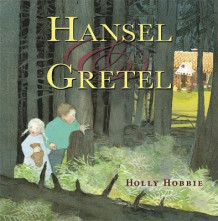 Hansel And Gretel av Holly Hobbie (Innbundet)