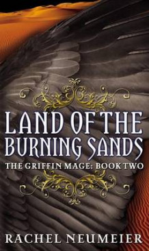 Land of the Burning Sands av Rachel Neumeier (Heftet)