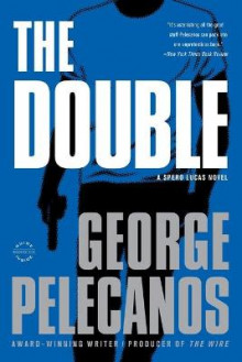 The Double av George P Pelecanos (Heftet)
