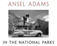 Ansel Adams in the National Parks av Ansel Adams (Innbundet)