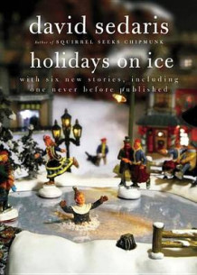 Holidays on ice av David Sedaris (Heftet)