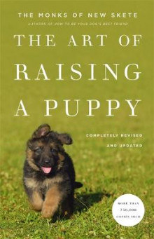The Art Of Raising A Puppy av The Monks of New Skete (Innbundet)