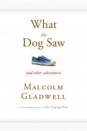 What the Dog Saw (US) av Malcolm Gladwell (Heftet)