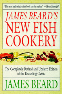 James Beard's New Fish Cookery av James A. Beard (Heftet)