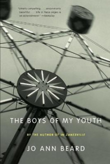 The Boys of My Youth av Jo Ann Beard (Heftet)