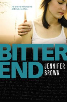 Bitter End av Jennifer Brown (Heftet)