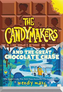 The Candymakers and the Great Chocolate Chase av Wendy Mass (Heftet)