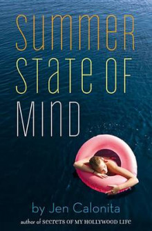 Summer State of Mind av Jen Calonita (Heftet)