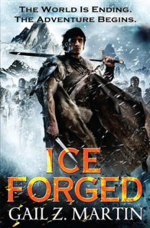 Ice Forged av Gail Z Martin (Heftet)