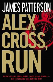 Alex Cross, Run av James Patterson (Innbundet)