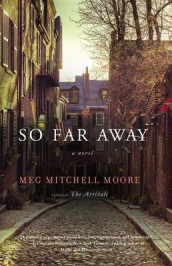 So Far Away av Meg Mitchell Moore (Innbundet)
