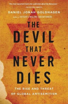 The Devil That Never Dies av Daniel Jonah Goldhagen (Heftet)