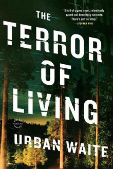 The Terror of Living av Urban Waite (Heftet)