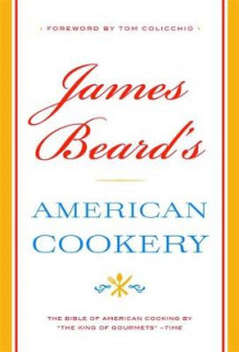 James Beard's American Cookery av James A. Beard (Innbundet)