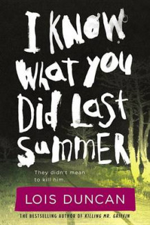 I Know What You Did Last Summer av Lois Duncan (Heftet)