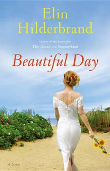 Beautiful Day av Elin Hilderbrand (Innbundet)